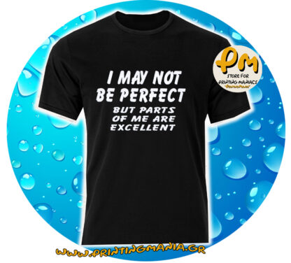 i may not be perfect but...